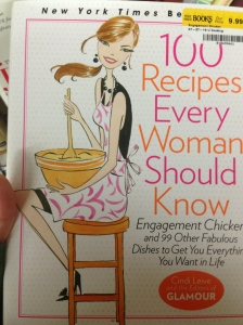 100 Recipes Every Woman Should Know--but only if you're hetero, amirite