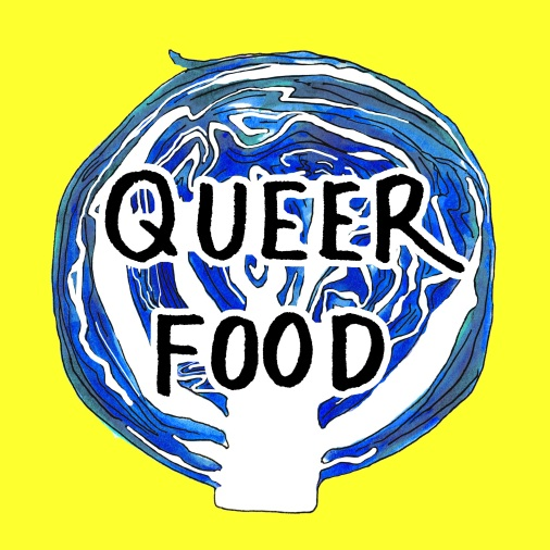 "Illustration of blue cabbage with the text ""queer food"""