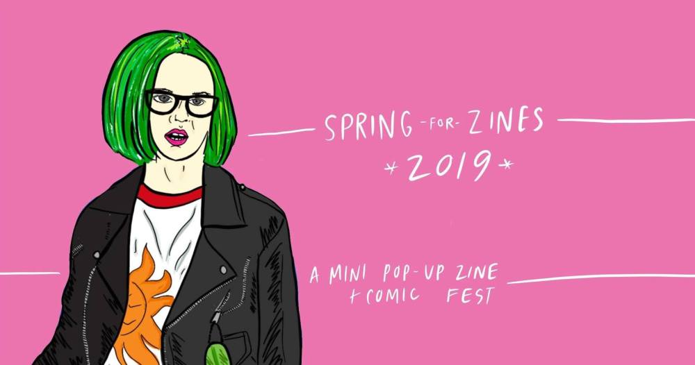 Spring for Zines