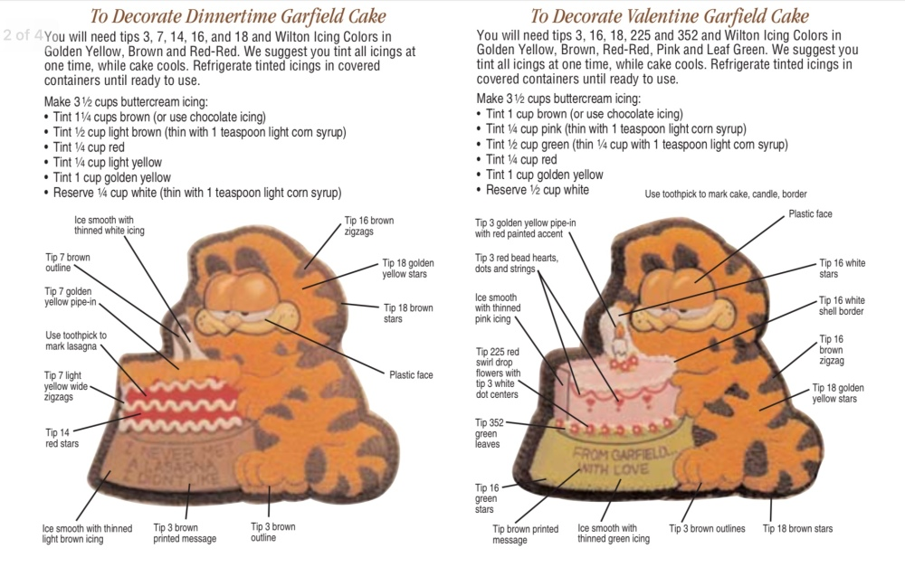 "Instructions to make a Dinnertime Garfield Cake: the cake slice is decorated to look like a piece of lasagna and the lettering reads, ""I never met a lasagna I didn't like,"" and the Valentine Garfield Cake: the cake slice section is decorated like a pink layer cake and the lettering says, ""From Garfield, with love."""