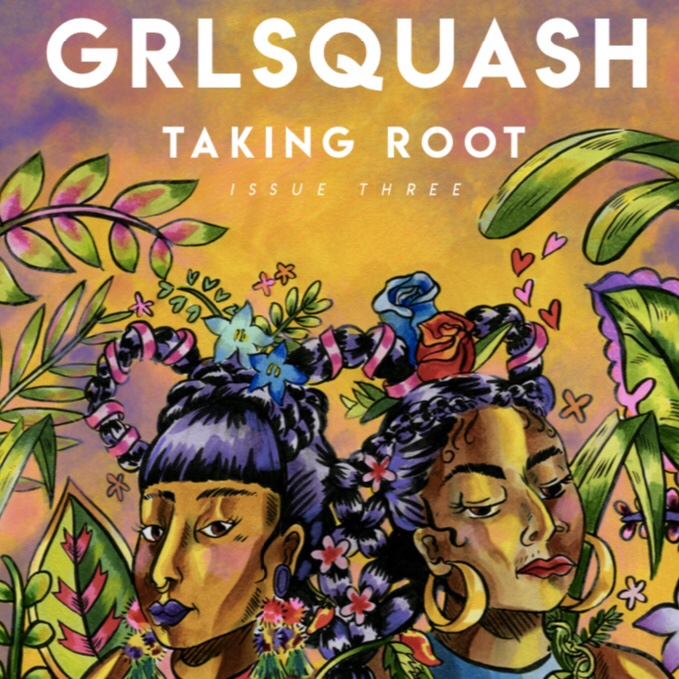 Image description: the cover of GRLSQUASH Issue 3 by Sonic Yonix. The cover is an illustration of two dark-skinned women with their long dark hair braided with flowers and braided to each other's hair. The background has large plants.