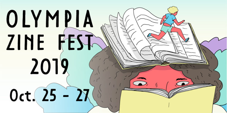 Olympia Zine Fest image. An illustration of a person with curly bobbed hair reading a book. They have an open book on their head and a runner with blonde hair is running across the pages.