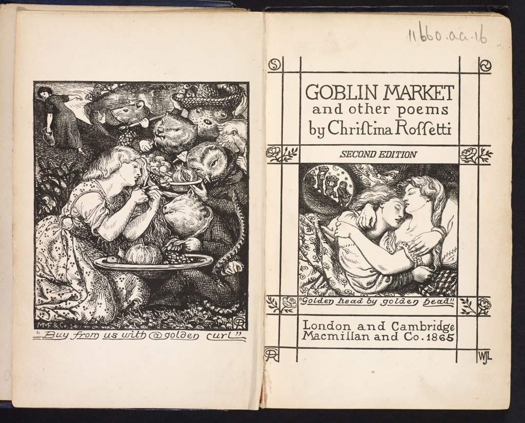 A scanned copy of the frontis piece and title illustration for Christina Rossetti's Goblin Market and other poems. Illustrations by her brother, Dante Gabriel Rossetti, have been turned into woodblock prints for the book. On the left hand side Text reads, 'Buy from us with a golden curl' and shows Laura cutting a lock of her flowing hair to give to a group of goblins with animal heads, such as a cat, an owl, a mouse, etc. She is kneeling on the grass and the cat-faced goblin is holding a platter with a melon, a fig, grapes, and other fruits. On the right side, titled 'Golden head by golden head' (title page), Laura and Lizzie, both white with blonde hair, are nestled in each other's arms, asleep in bed, while Laura dreams of goblin men holding platters of fruits over their heads.